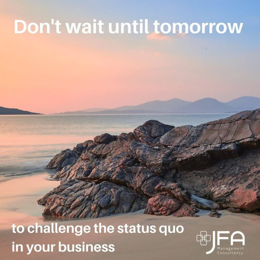 Motivational Quote - JFA, Jane Fisher Associates, Management Consultants, Leadership & Managing Change